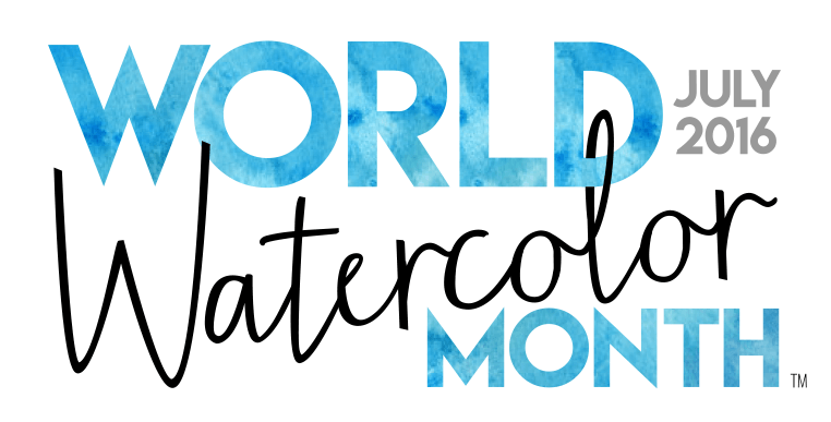 EXCITING NEWS: July Is OFFICIALLY World Watercolor Month!